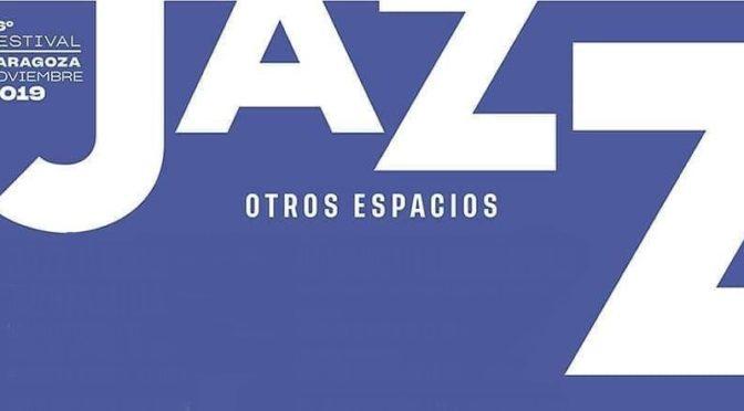 36 Festival de Jazz de Zaragoza